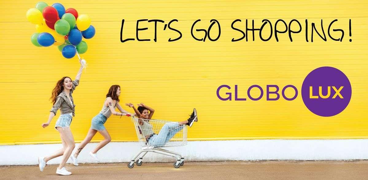 LET'S GO SHOPPING!: Nova šoping avantura, samo u Globo Lux-u!