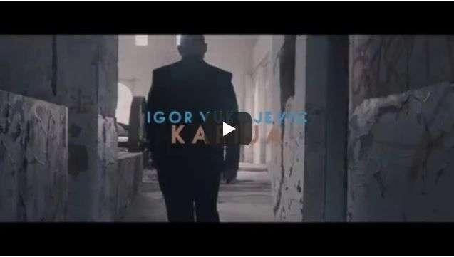 """Igor Vukojevic - novi singl """"Kapija"""""""