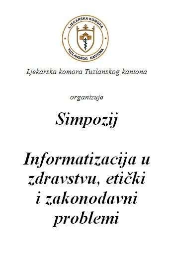 """u subotu simpozij """"informatizacija u zdravstvu, etički i zakonodavni problemi"""""""
