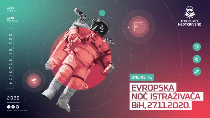 Otkrijmo neotkriveno/ Evropska noć istraživača Bosne i Hercegovine 2020.