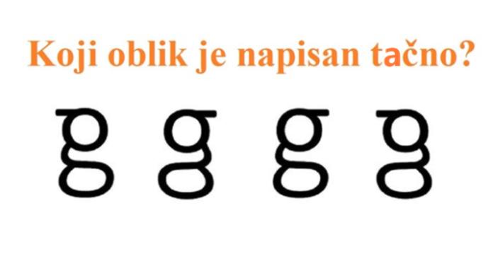Mozgalica: Vidite li koje je slovo tačno napisano? Većina ljudi ne zna