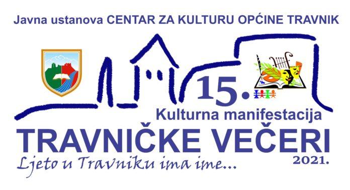 """Uzmite učešće u kulturnoj manifestaciji """"15. TRAVNIČKE VEČERI"""""""